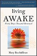 Living AWAKE: Forty Days Toward Renewal