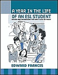 Year in the Life of an ESL Student Idioms & Vocabulary You Cant Live Without