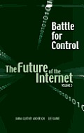 Battle for control; the future of the Internet; v.5