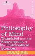 Philosophy of Mind: Translated from the Encyclopedia of the Philosophical Sciences