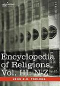 Encyclopedia of Religions - In Three Volumes, Vol. III: N-Z