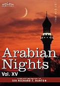 Arabian Nights, in 16 Volumes: Vol. XV