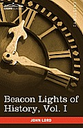 Beacon Lights of History, Vol. I: The Old Pagan Civilizations (in 15 Volumes)