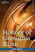 History of Ghenghis Khan: Makers of History
