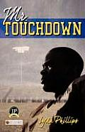 Mr. Touchdown