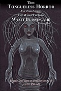 The Tongueless Horror and Other Stories: The Weird Tales of Wyatt Blassingame