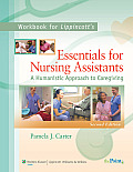 Lippincotts Essentials for Nursing Assistants A Humanistic Approach to Caregiving