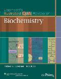 Lippincotts Illustrated Q&A Review of Biochemistry