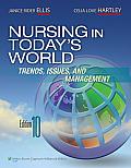 Nursing In Todays World