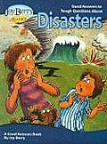 Good Answers to Tough Questions about Disasters