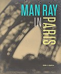 Man Ray in Paris