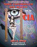 Mind Controlled Sex Slaves And The CIA: Did The CIA Turn Innocent Citizens Into Mind Controlled Sex Slaves?