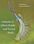 Animals of Ohios Ponds & Vernal Pools