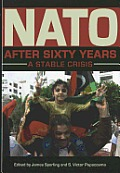 NATO After Sixty Years A Stable Crisis