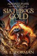 Adventurers Wanted 01 Slathbogs Gold