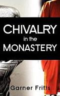Chivalry in the Monastery
