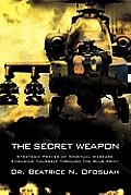 The Secret Weapon