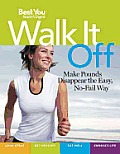 Walk It Off Lose Weight the Easy Waylook Great Get Healthy Eat Well Embrace Life