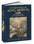 Romance of King Arthur & His Knights of the Round Table