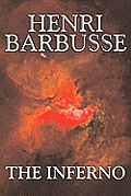 The Inferno by Henri Barbusse, Fiction, Literary