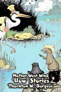 Mother West Wind 'How' Stories by Thornton Burgess, Fiction, Animals, Fantasy & Magic