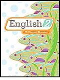 English 2: Writing and Grammar (2ND 10 Edition)