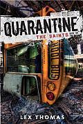 Quarantine 02 The Saints