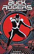 Buck Rogers Volume 1 Future Shock