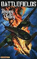 Battlefields Volume 4 Happy Valley