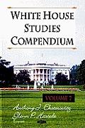 White House Studies Compendiumvolume 7