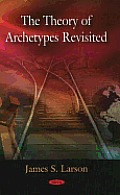 Theory of Archetypes Revisited