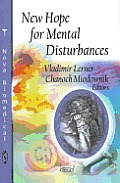 New Hope for Mental Disturbances