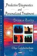 Predictive Diagnostics and Personalized Treatment