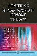 Pioneering Human Myoblast Genome Therapy