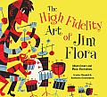The High Fidelity Art of Jim Flora