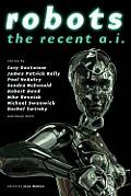 Robots The Recent A I