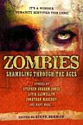 Zombies Shambling Through the Ages
