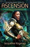 Ascension A Tangled Axon Novel