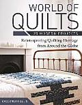 World of Quilts 25 Modern Projects Reinterpreting Quilting Heritage from Around the Globe