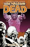 Walking Dead Volume 10 What We Become