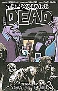 Walking Dead Volume 13 Too Far Gone