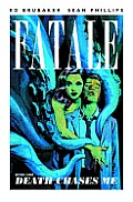Fatale Volume 01 Death Chases Me