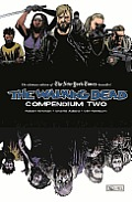 Compendium Two: The Walking Dead