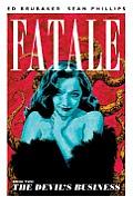 Fatale Volume 02 The Devils Business