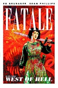 Fatale Volume 03 West Of Hell