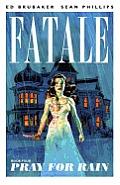Fatale Volume 04 Pray for Rain