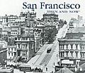 San Francisco Then & Now 2nd Edition