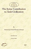 The Syriac Contribution to Arab Civilization