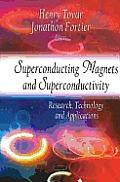 Superconducting Magnets & Superconductivity