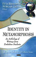 Identity in Metamorphosis
